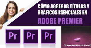Títulos y Gráficos en Adobe Premiere Pro