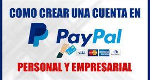 Cómo crear una cuenta en PayPal (Personal y Empresarial)