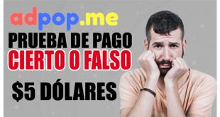 Adpop PRUEBA DE PAGO - $5 Dólares todos los días