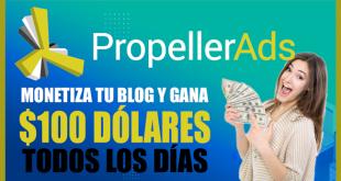 Cómo Ganar Dinero con Propeller Ads - $100 DÓLARES DIARIO