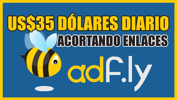 ADFLY [Acortador] Gana Dinero por PayPal - $35 DÓLARES