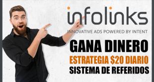 Gana dinero con Infolinks - Estrategia $20 DIARIO