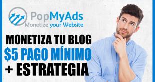 Monetiza tu Blog con Popmyads