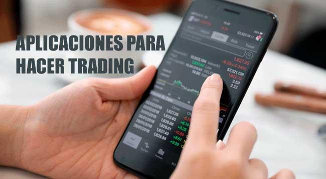 Aplicaciones Para Hacer Trading