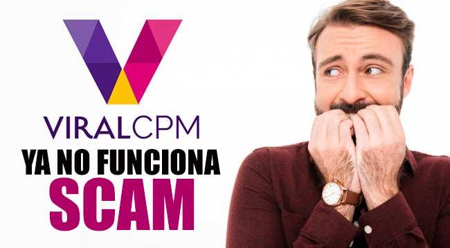 ViralCPM Es Scam