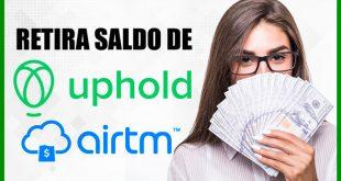 Cómo Retirar Dinero de Uphold y Airtm