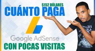 Cuánto Paga Google Adsense con Pocas Visitas