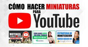 Cómo Hacer Miniaturas Para YouTube