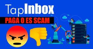 TapInbox Paga o es Scam